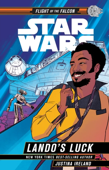 Star Wars: Lando''s Luck eBook by Justina Ireland