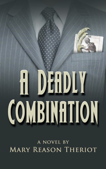 A Deadly Combination ebook by Mary Reason Theriot