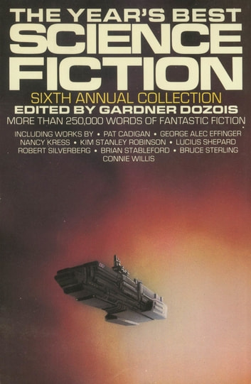 The Year's Best Science Fiction: Sixth Annual Collection ebook by