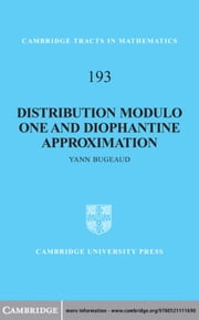 Distribution Modulo One and Diophantine Approximation ebook by Professor Yann Bugeaud