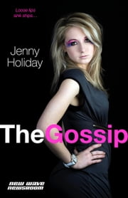 The Gossip ebook by Jenny Holiday
