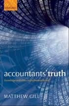 Accountants' Truth ebook by Matthew Gill