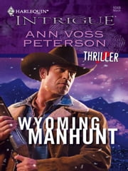 Wyoming Manhunt ebook by Ann Voss Peterson
