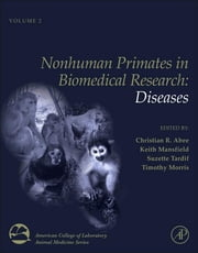 Nonhuman Primates in Biomedical Research - Diseases ebook by Christian R. Abee,Keith Mansfield,Suzette D. Tardif,Timothy Morris