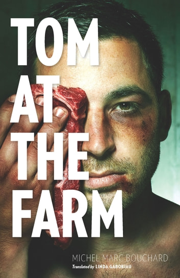 Tom at the Farm ebook by Michel Marc Bouchard