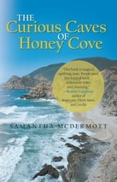 The Curious Caves of Honey Cove ebook by Samantha McDermott
