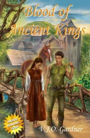 Blood of Ancient Kings 4th Edition - Fouth Edition ebook by V.J.O. Gardner