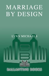 Marriage By Design ebook by Lynn Michaels