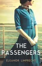 The Passengers ebook by Eleanor Limprecht