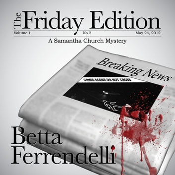 The Friday Edition audiobook by Betta Ferrendelli