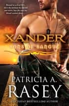 Xander ebook by Patricia A. Rasey
