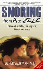 Snoring From A to Zzzz ebook by Derek Lipman