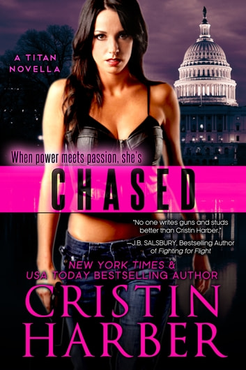 Chased (Titan #5) - Romantic Suspense ebook by Cristin Harber