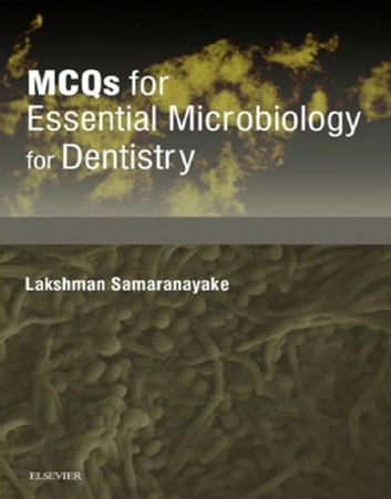 MCQs for Essentials Microbiology for Dentistry E-book ebook by Elsevier Ltd