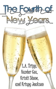 The 4th of New Years ebook by L.A. Tripp