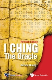 I Ching - The Oracle ebook by Kerson Huang