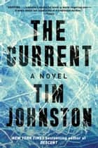 The Current - A Novel ebook by