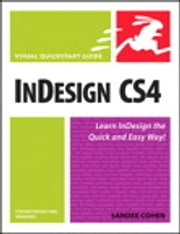 InDesign CS4 for Macintosh and Windows - Visual QuickStart Guide ebook by Sandee Cohen