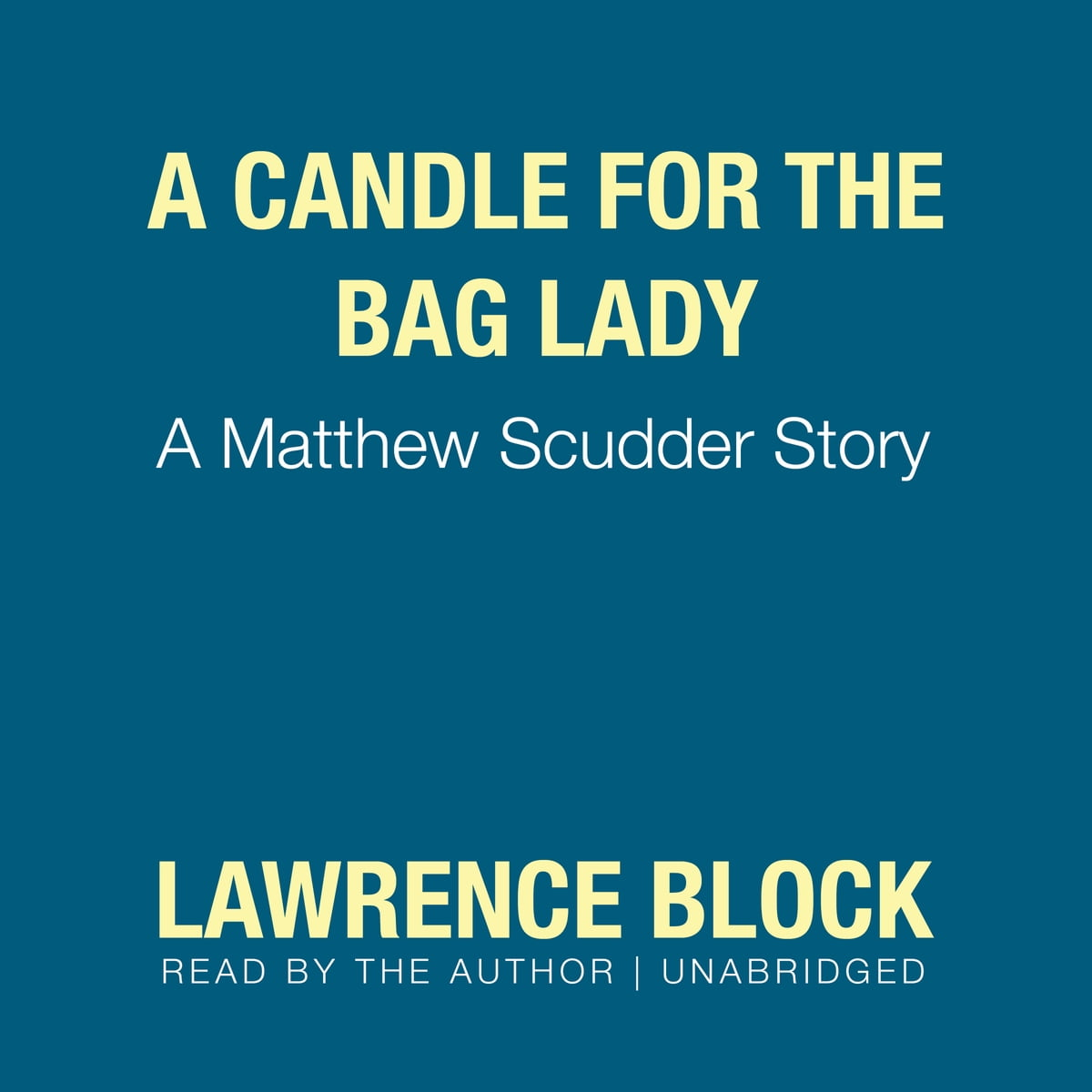A Candle for the Bag Lady: A Matthew Scudder Story, Book 2