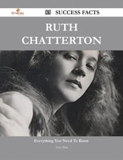 Ruth Chatterton 85 Success Facts - Everything you need to know about Ruth Chatterton ebook by Terry Blair