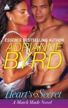 Heart's Secret ebook by Adrianne Byrd
