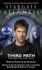 Stargate SGA-23: Third Path ebook by Melissa Scott, Jo Graham