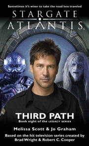 Stargate SGA-23: Third Path ebook by Melissa Scott,Jo Graham
