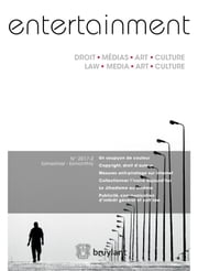"Entertainment - Droit, Médias, Art, Culture 2017/2 - Découvrez le sommaire de ce numéro et l'article ""Le Jihadisme au cinéma"". Discover the table of contents and the article ""Jihad in the Movies"". ebook by Alexis Fournol"