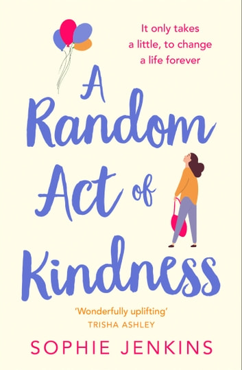 A Random Act of Kindness ebook by Sophie Jenkins