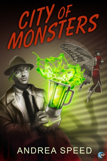 City of Monsters ebook by Andrea Speed