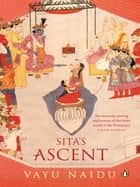 Sita's Ascent ebook by Vayu Naidu