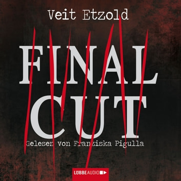 Final Cut audiobook by Veit Etzold