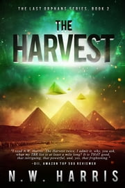 The Harvest ebook by N.W. Harris