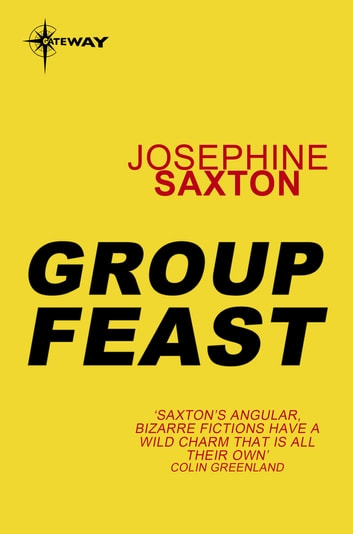 Group Feast ebook by Josephine Saxton