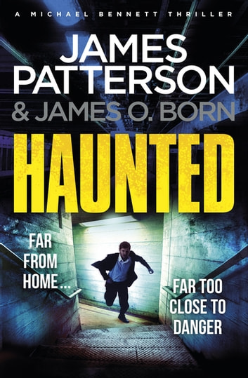 Haunted - (Michael Bennett 10) ebook by James Patterson