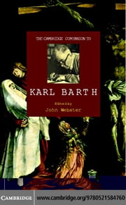 The Cambridge Companion to Karl Barth ebook by Webster, John