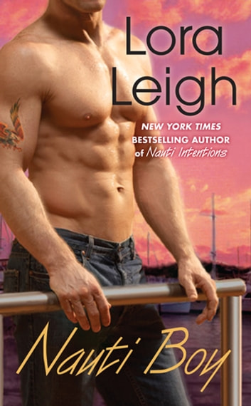 Nauti Boy ebook by Lora Leigh