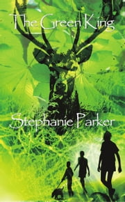 The Green King ebook by Stephanie Parker
