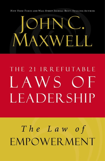 The Law Of Empowerment Ebook By John C Maxwell 9781400275717