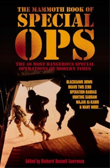 The Mammoth Book of Special Ops ebook by Richard Russell Lawrence