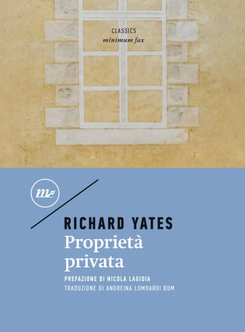 Proprietà privata ebook by Richard Yates