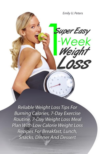 Super Easy 1-Week Weight Loss