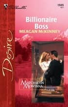 Billionaire Boss ebook by Meagan McKinney