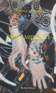 Anima migrante ebook by Ludovica Croce