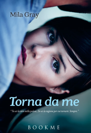 Torna da me ebook by Mila Gray