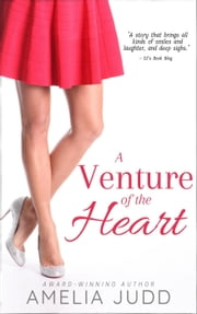 A Venture of the Heart - Silver Bay, #1 ebook by Amelia Judd
