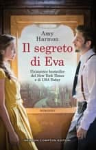 Il segreto di Eva ebook by Amy Harmon