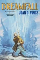 Dreamfall ebook by Joan D. Vinge