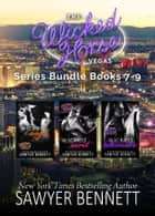 Wicked Horse Vegas Boxed Set Books 7-9 ebook by Sawyer Bennett