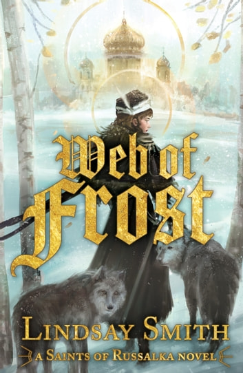 Web of Frost ebook by Lindsay Smith